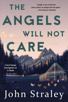 The Angels Will Not Care : A Cecil Younger Investigation #5, Paperback / softback Book