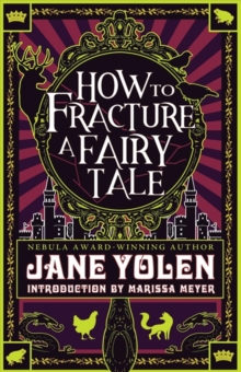 How to Fracture a Fairy Tale, Paperback / softback Book