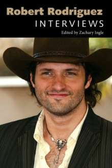 Robert Rodriguez : Interviews, Paperback Book