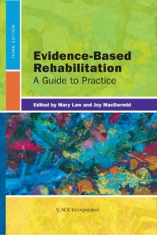 Evidence-Based Rehabilitation : A Guide to Practice, Hardback Book
