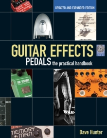 Guitar Effects Pedals : The Practical Handbook, Mixed media product Book