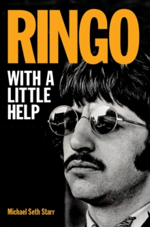 Ringo : With a Little Help, Paperback / softback Book