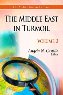 Middle East in Turmoil : Volume 2, Hardback Book
