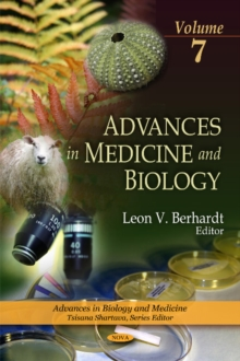 Advances in Medicine & Biology : Volume 7, Hardback Book