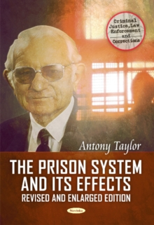 Prison System & its Effects : Where from, Where to, & Why?, Paperback Book