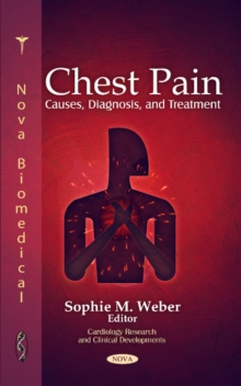 Chest Pain : Causes, Diagnosis, & Treatment, Hardback Book