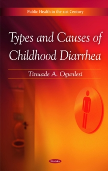 Types & Causes of Childhood Diarrhea, Paperback / softback Book