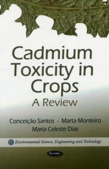 Cadmium Toxicity in Crops : A Review, Paperback / softback Book