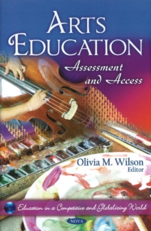 Arts Education : Assessment & Access, Hardback Book