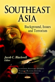 Southeast Asia : Background, Issues & Terrorism, Hardback Book