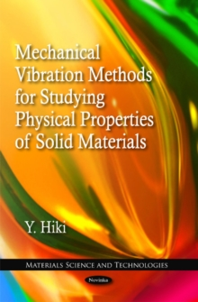 Mechanical Vibration Methods for Studying Physical Properties of Solid Materials, Paperback Book