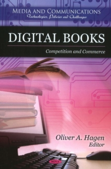 Digital Books : Competition & Commerce, Hardback Book
