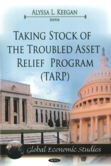 Taking Stock of the Troubled Asset Relief Program (TARP), Hardback Book