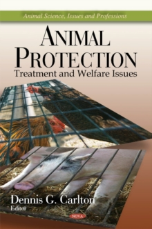 Animal Protection : Treatment & Welfare Issues, Hardback Book