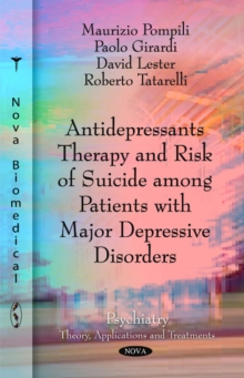 Antidepressants Therapy & Risk of Suicide Among Patients with Major Depressive Disorders, Paperback Book
