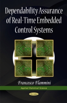 Dependability Assurance of Real-Time Embedded Control Systems, Paperback / softback Book