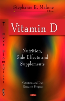 Vitamin D : Nutrition, Side Effects & Supplements, Hardback Book