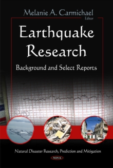 Earthquake Research : Background & Select Reports, Hardback Book