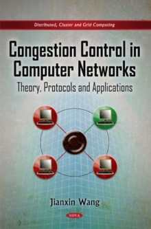 Congestion Control in Computer Networks : Theory, Protocols & Applications, Hardback Book