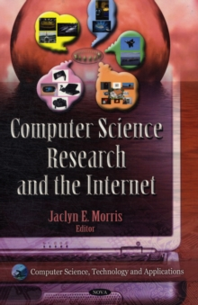 Computer Science Research & the Internet, Hardback Book