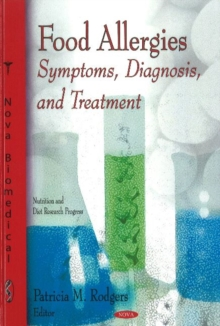 Food Allergies : Symptoms, Diagnosis, & Treatment, Hardback Book