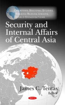Security & Internal Affairs of Central Asia, Hardback Book