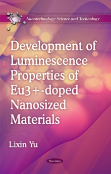 Development of Luminescence Properties of Eu3+-doped Nanosized Materials, Paperback / softback Book