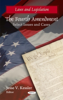 Fourth Amendment : Select Issues & Cases, Hardback Book