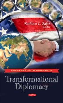 Transformational Diplomacy, Hardback Book