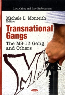 Transnational Gangs : The MS-13 Gang & Others, Hardback Book