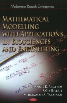 Mathematical Modelling with Applications in Biosciences & Engineering, Hardback Book
