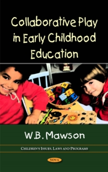 Collaborative Play in Early Childhood Education, Hardback Book