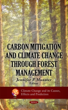 Carbon Mitigation & Climate Change Through Forest Management, Hardback Book