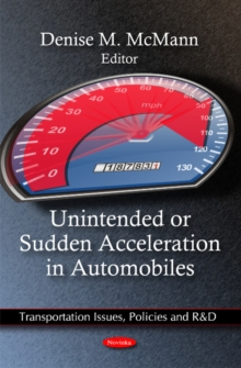 Unintended or Sudden Acceleration in Automobiles, Paperback / softback Book