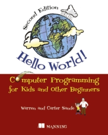 Hello World!:Computer Programming for Kids and Other Beginners, Paperback Book