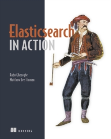 Elasticsearch in Action, Paperback Book