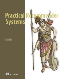 Practical Recommender Systems, Paperback / softback Book