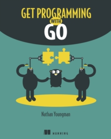 Get Programming with Go, Paperback / softback Book