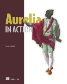 Aurelia in Action, Paperback / softback Book