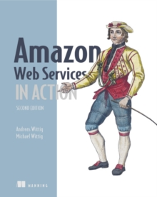 Amazon Web Services in Action, 2E, Paperback Book