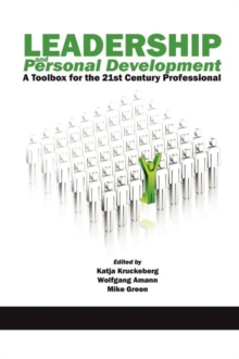 Leadership and Personal Development : A Toolbox for the 21st Century Professional, Paperback Book
