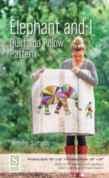 Elephant and I - Quilt and Pillow Pattern, General merchandise Book