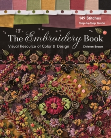 The Embroidery Book : Visual Resource of Color & Design, Paperback Book