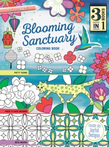 Blooming Sanctuary : Coloring Book, Paperback Book