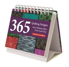 Quilting Designs Perpetual Calendar : 365 Free-Motion Ideas from Leah Day, General merchandise Book