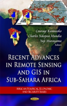Recent Advances in Remote Sensing & Gis in Sub-Sahara Africa, Hardback Book