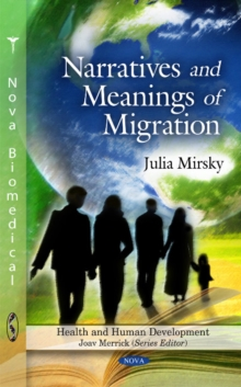 Narratives & Meanings of Migration, Hardback Book