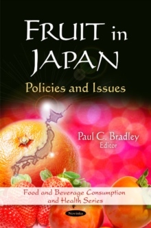 Fruit in Japan : Policies & Issues, Paperback / softback Book