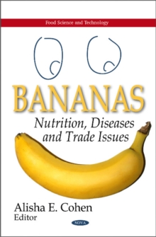 Bananas : Nutrition, Diseases & Trade Issues, Hardback Book