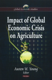Impact of Global Economic Crisis on Agriculture, Paperback Book